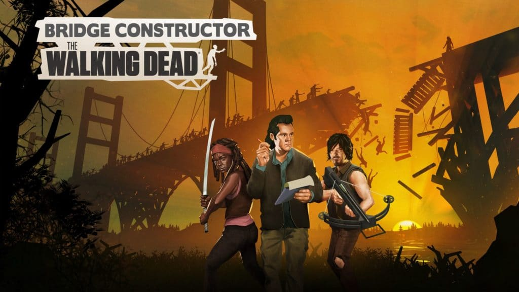 Bridge Constructor: The Walking Dead Gameplay Revealed in 18 Minute Video by YouTuber Drae