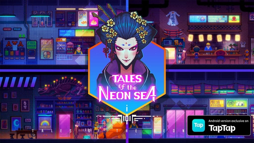 Tales of the Neon Sea launches exclusively on TapTap for Android